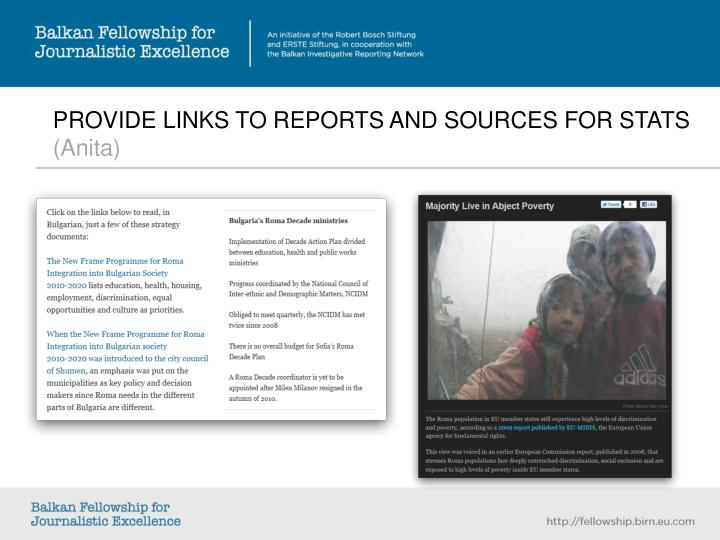 PROVIDE LINKS TO REPORTS AND SOURCES FOR STATS