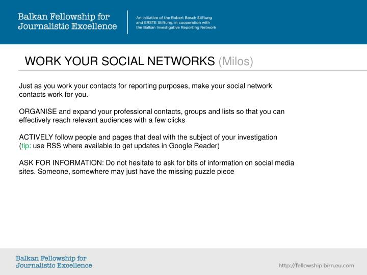 WORK YOUR SOCIAL NETWORKS