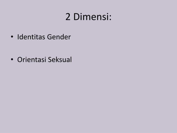 2 Dimensi: