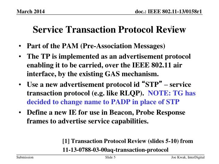 Service Transaction Protocol Review