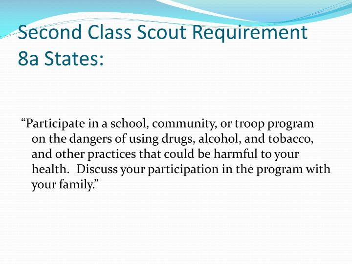 Second Class Scout Requirement 8a States:
