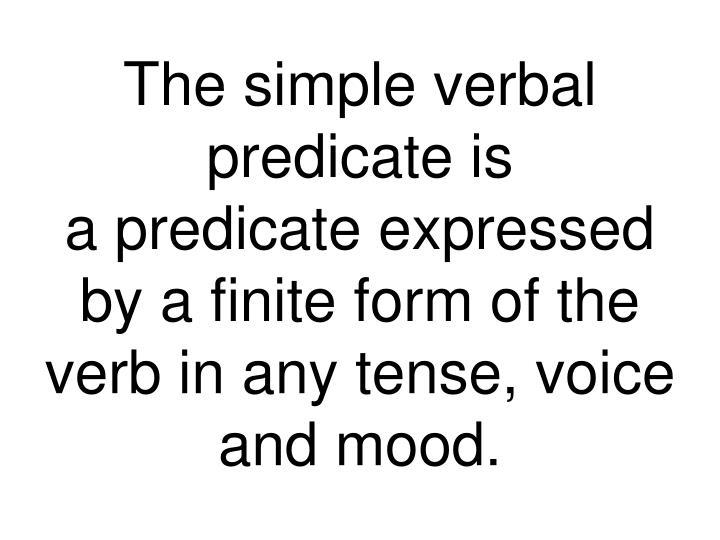 The simple verbal predicate is