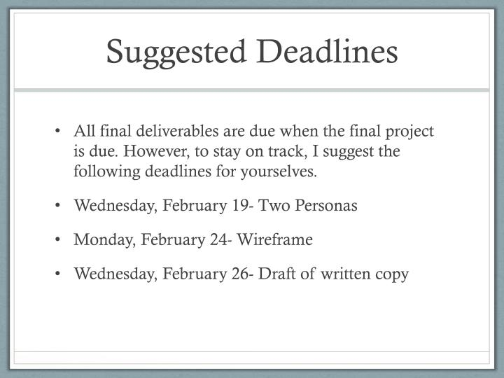 Suggested Deadlines