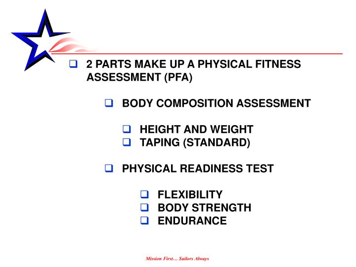 2 PARTS MAKE UP A PHYSICAL FITNESS ASSESSMENT (PFA)
