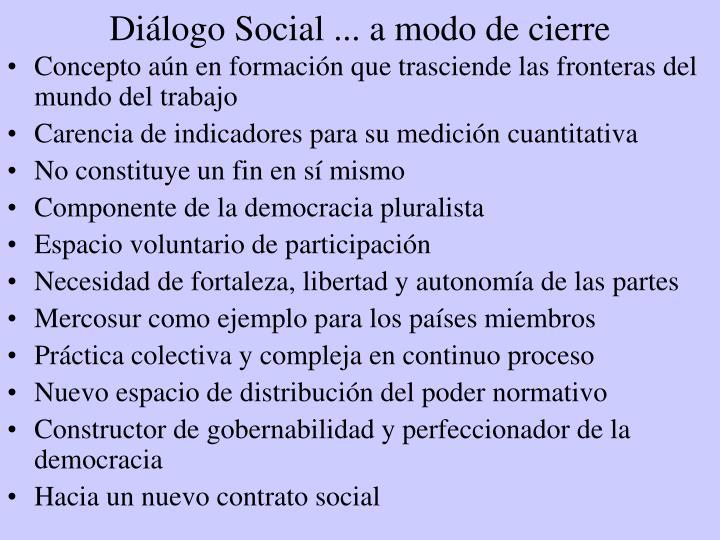 Diálogo Social ... a modo de cierre