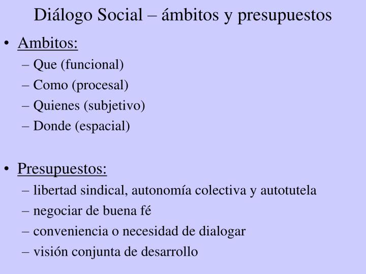 Diálogo Social – ámbitos y presupuestos