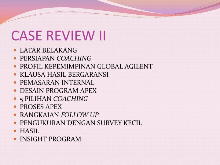 CASE REVIEW II