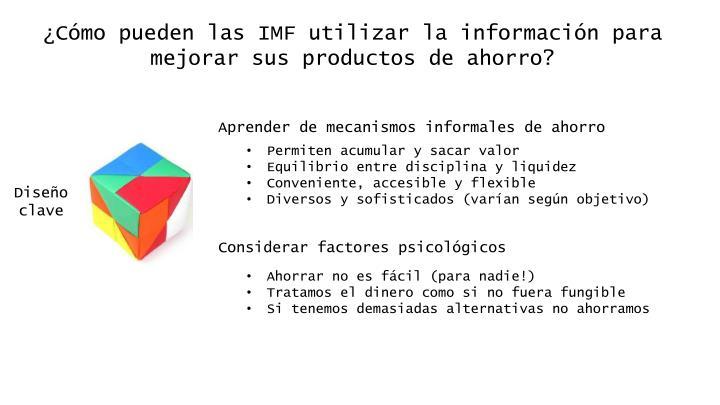 ¿Cómo pueden las IMF utilizar la información para mejorar sus productos de ahorro?