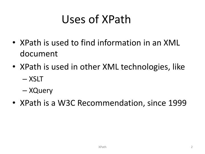 Uses of xpath