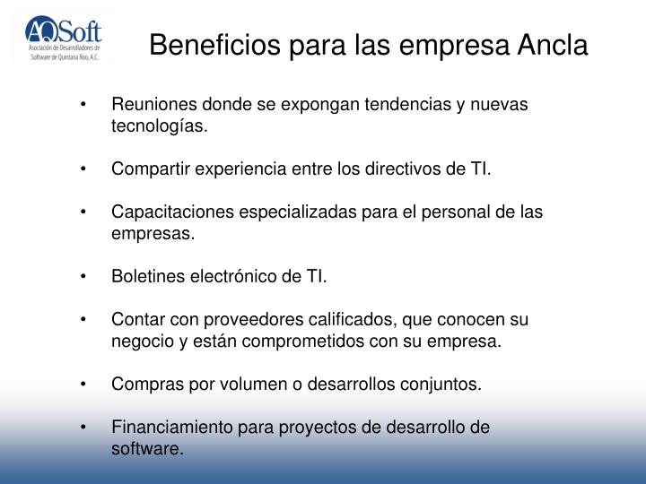 Beneficios para las empresa Ancla