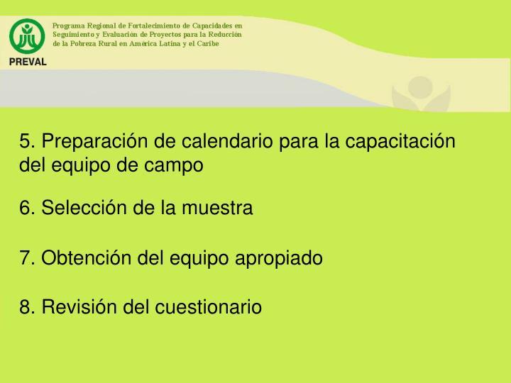 5. Preparación de calendario para la capacitación del equipo de campo