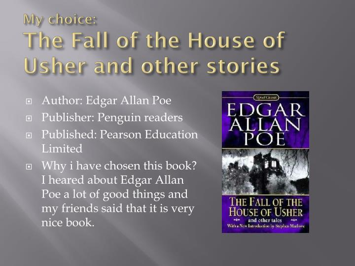 the literary elements used by edgar allan poe in the story the fall of the house of usher The fall of the house of usher is among those few stories that seem to elicit  nearly as many  academic journal article papers on language & literature.