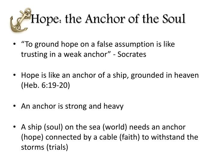 PPT - Hope: The Anchor of the Soul Hebrews 6:19 PowerPoint ...