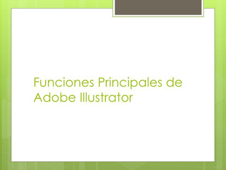 Funciones Principales de Adobe Illustrator