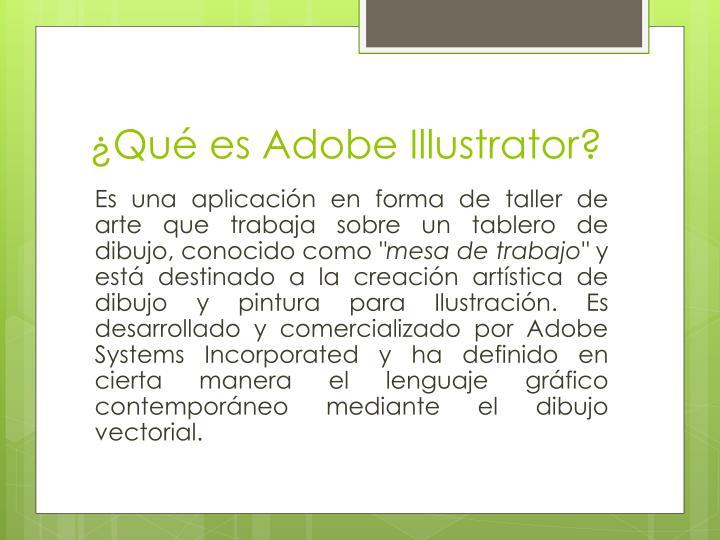 ¿Qué es Adobe Illustrator?