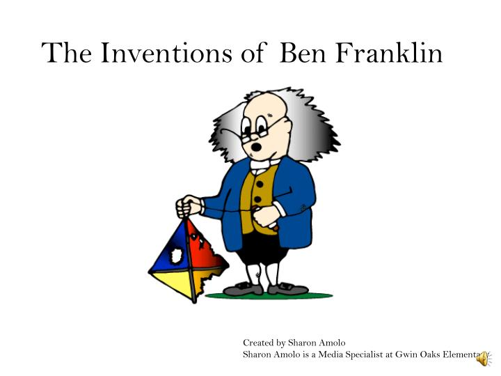 The inventions of ben franklin