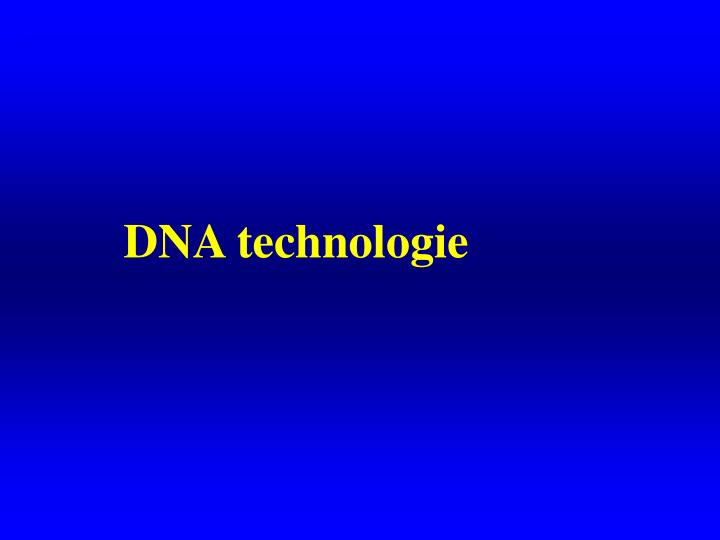 DNA technologie