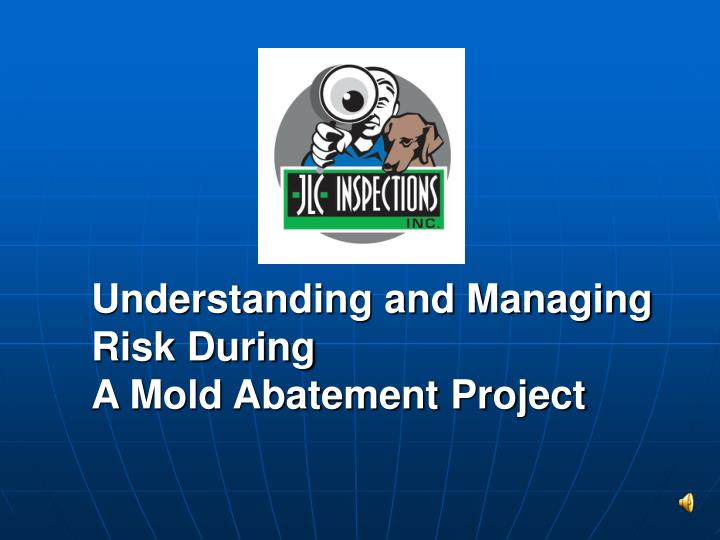 Understanding and Managing Risk During