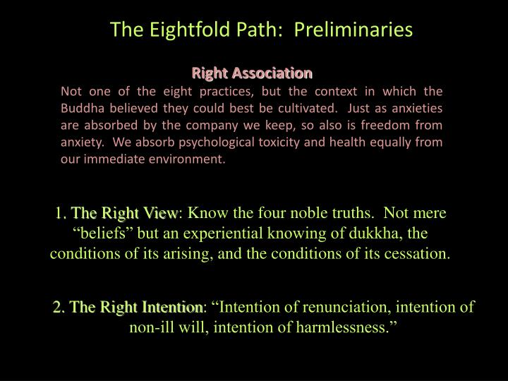 The Eightfold Path:  Preliminaries