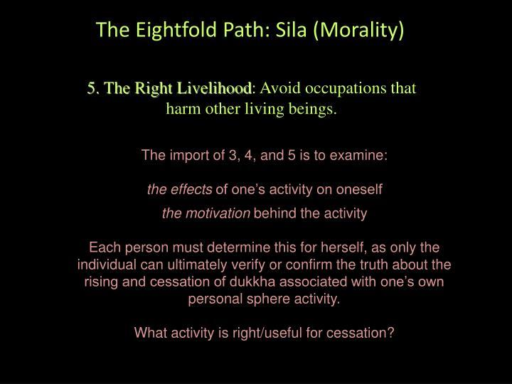 The Eightfold Path: Sila (Morality)
