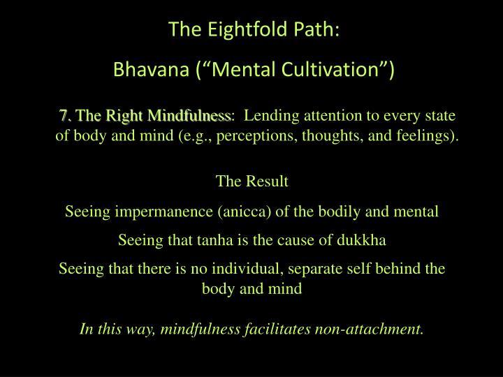 The Eightfold Path: