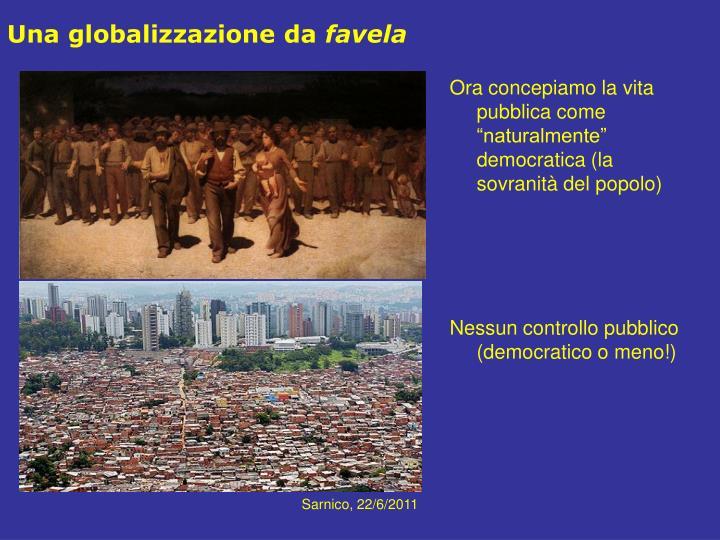 Una globalizzazione da