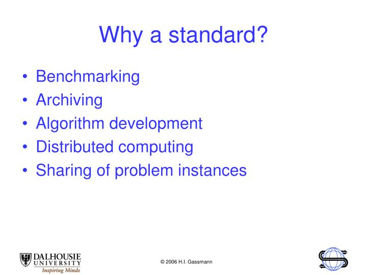 Why a standard