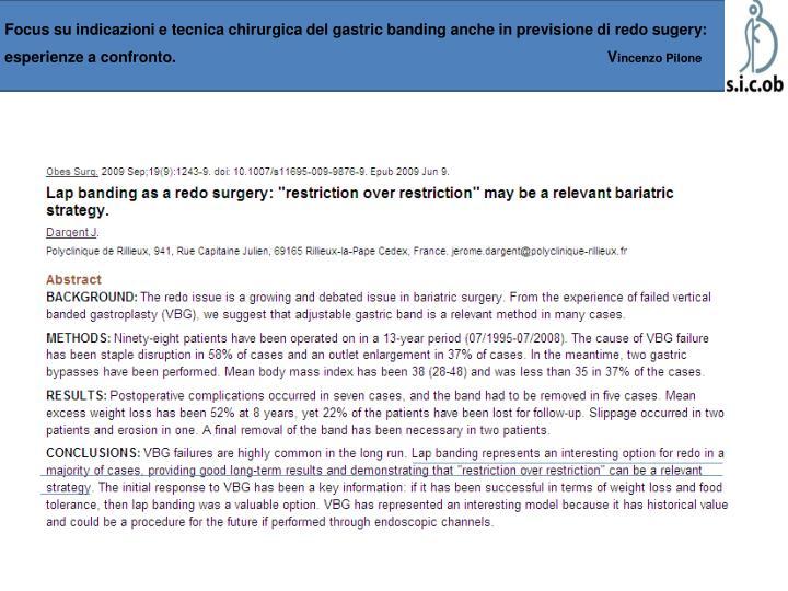 Focus su indicazioni e tecnica chirurgica del gastric banding anche in previsione di redo sugery: esperienze a confronto.            V
