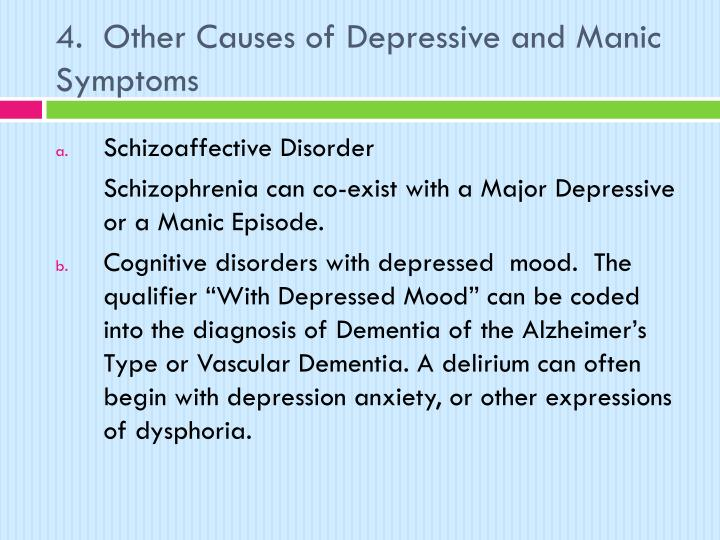 4.  Other Causes of Depressive and Manic Symptoms
