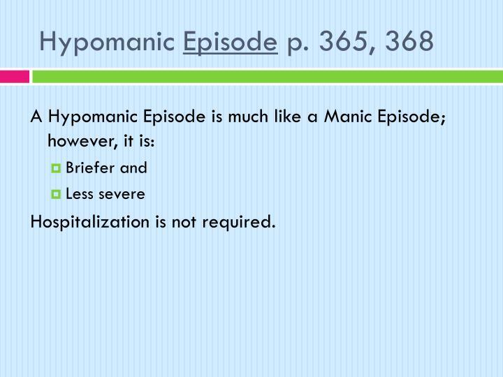 Hypomanic