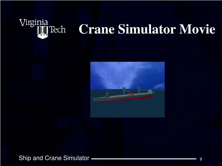 Crane Simulator Movie