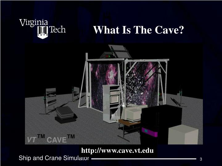 What is the cave