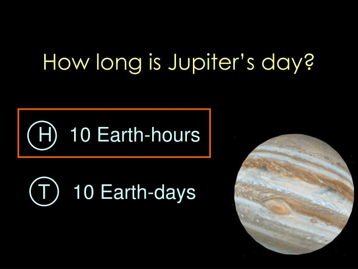 How long is Jupiter's day?
