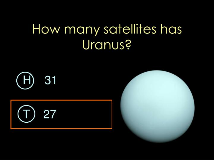 How many satellites has Uranus?