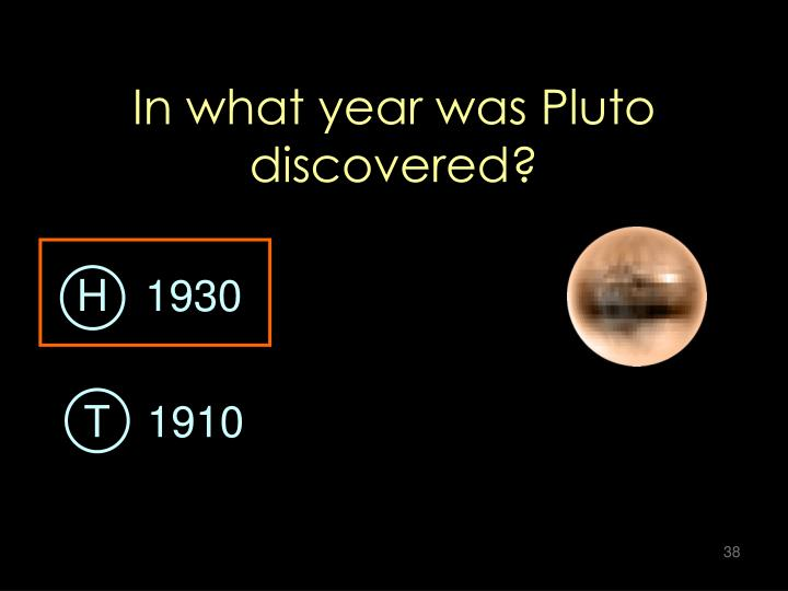 In what year was Pluto discovered?
