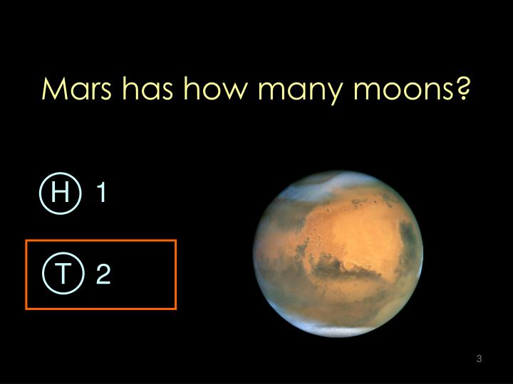 Mars has how many moons?