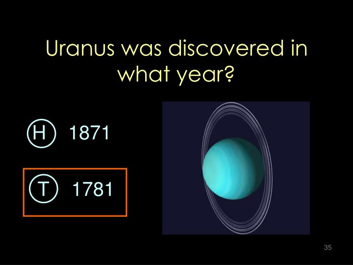 Uranus was discovered in what year?