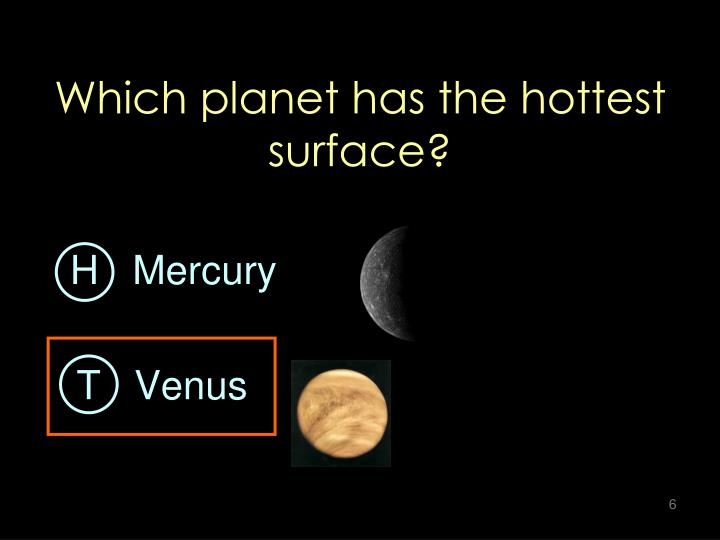 Which planet has the hottest surface?