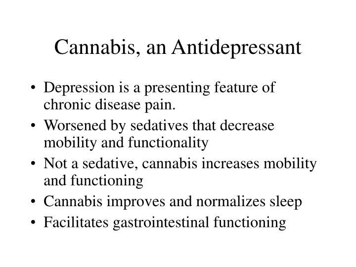 Cannabis, an Antidepressant