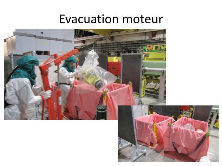 Evacuation moteur
