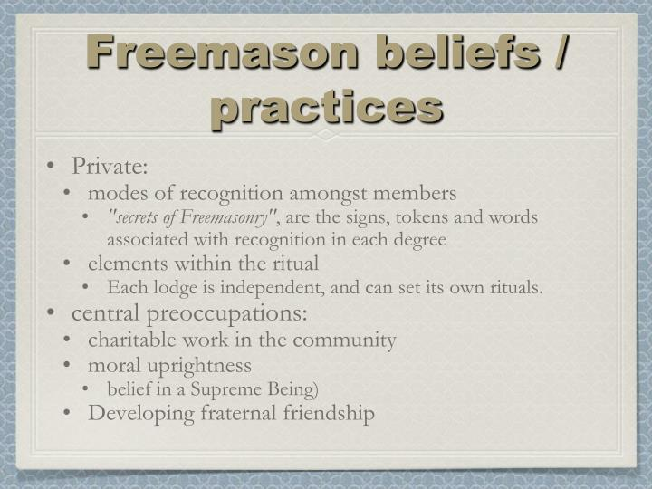 Freemason beliefs / practices