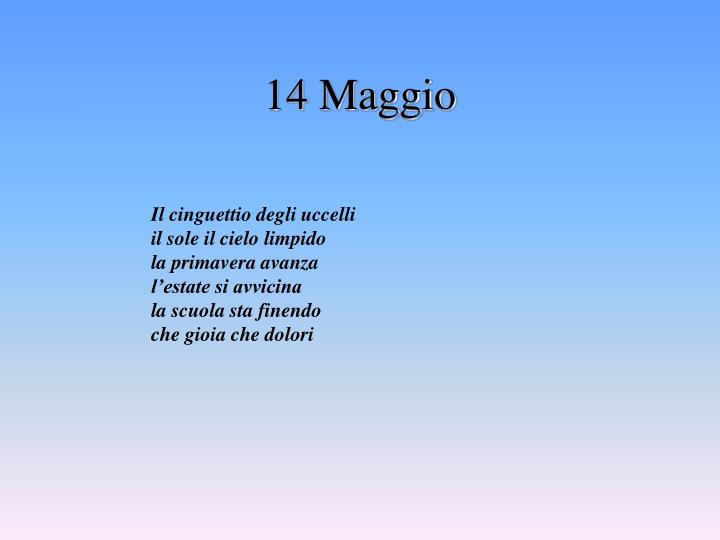 14 Maggio
