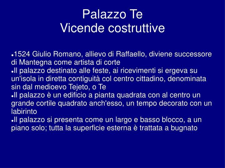 1524 Giulio Romano, allievo di Raffaello, diviene successore di Mantegna come artista di corte