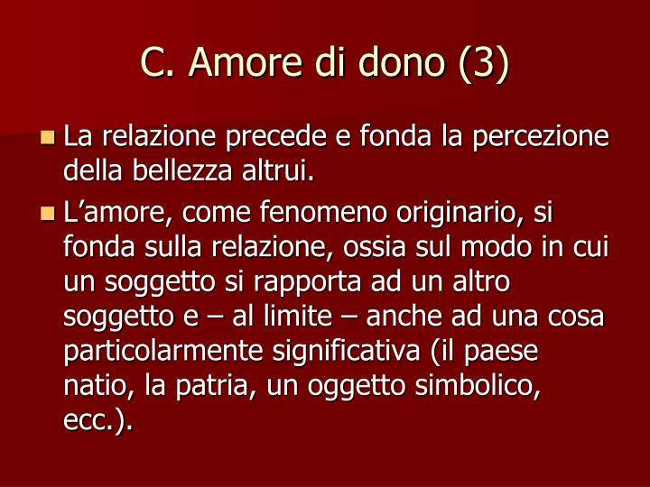 C. Amore di dono (3)