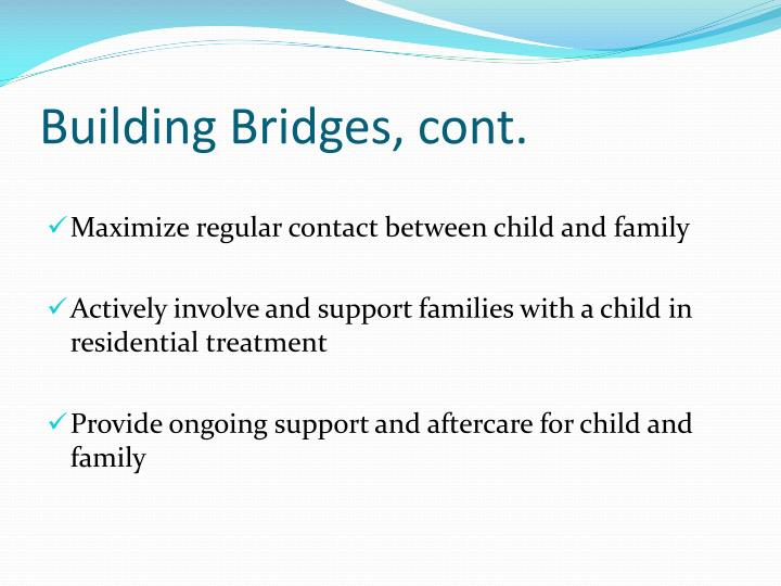 Building Bridges, cont.