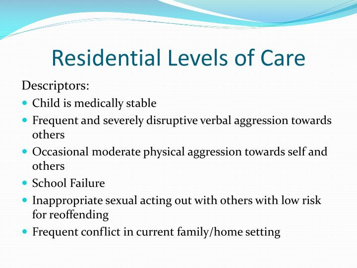 Residential Levels of Care