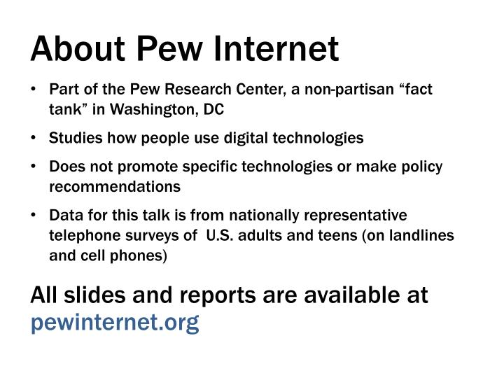 About pew internet