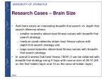 research cases brain size2