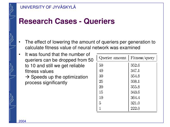 Research Cases - Queriers