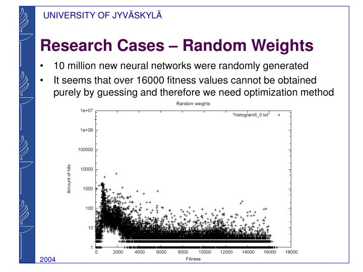 Research Cases – Random Weights